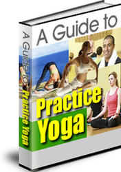 A Guide To Practice Yoga