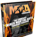 Mma Quickstart : The Ultimate Mma Training Program For The Beginner!